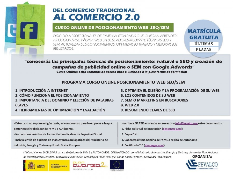 ÚLTIMAS PLAZAS!!!!  FEVALCO organiza un CURSO GRATUITO ONLINE para PYMES y AUTÓNOMOS: «POSICIONAMIENTO WEB SEO / SEM»  CONVOCATORIA ABIERTA **** más informacion: info@fevalco.org  …